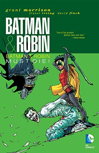 Batman & Robin, Vol. 3: Batman & Robin Must Die (Batman & Robin (Paperback)) (Batman And Robin Vol 2 Batman Vs Robin)