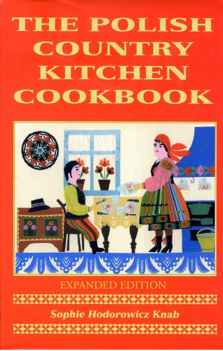 Polish Country Kitchen Cookbook (Expanded) (Hippocrene Cookbook Library (Paperback))