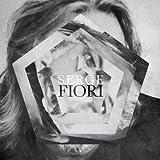 Serge Fiori by Serge Fiori (2014-05-04)