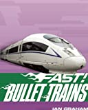 Bullet Trains, Ian Graham, 1595669272