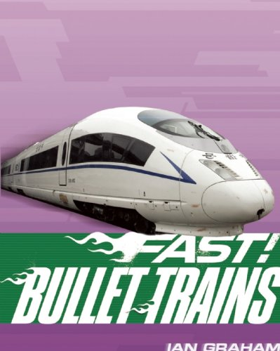 Bullet Trains (Fast!) by Brand: QEB Publishing