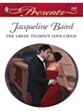 The Greek Tycoon's Love-Child (The Greek Tycoons Book 15)
