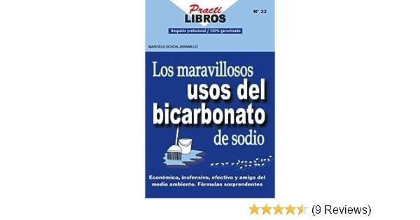 Los Maravillosos Usos del Bicarbonato de Sodio (Practilibros) (Spanish Edition)