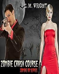 Zombie Crash Course: Zombie 101 Series