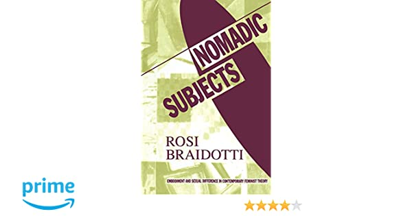 ROSI BRAIDOTTI NOMADIC SUBJECTS EPUB