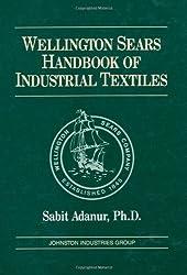 Wellington Sears Handbook of Industrial Textiles