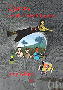 Quatry and the Witch Louise (English Edition) por [Major, Lucy]
