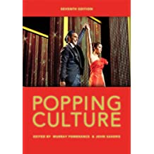 Popping Culture (7th Edition) by Murray Pomerance (2012-08-28)