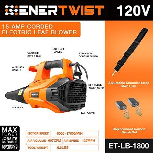 15-Amp Corded Electric Leaf Blower 137MPH 607CFM Variable Speed 8000~17000rpm w// 1.2M Adjustable Shoulder Strap ENERTWIST Leaf Blower 10Ft Power Cord ET-LB-1800 Cord Retention and Auxiliay Handle