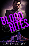 Blood Rites: (Royal Blood #3)