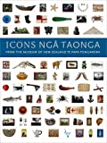 Icons Nga Taonga, Museum of New Zealand/Te Papa Tongarewa, 090901096X
