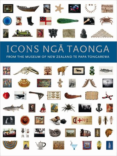 Icons Nga Taonga: From the Collections of the Museum of New Zealand Te Papa - Peoples Australia Oliver