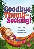 Goodbye, Thumb-Sucking!