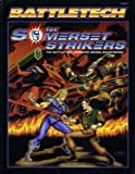 1st Somerset Strikers: The Battletech Animated Series Sourcebook (Battletech 1687)