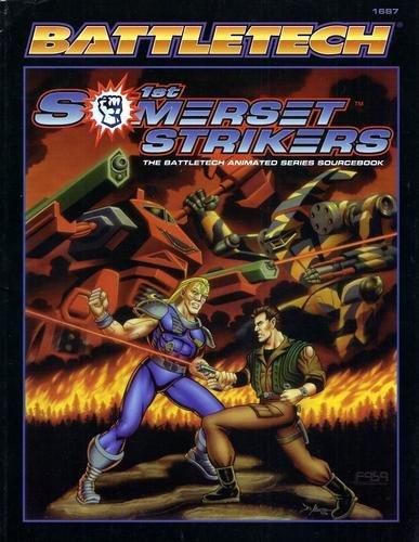 1st Somerset Strikers  The Battletech Animated Series Sourcebook  Battletech 1687