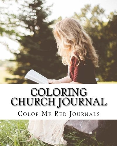 Read Online Church Coloring Journal: Studying and Journaling in Church Services pdf epub
