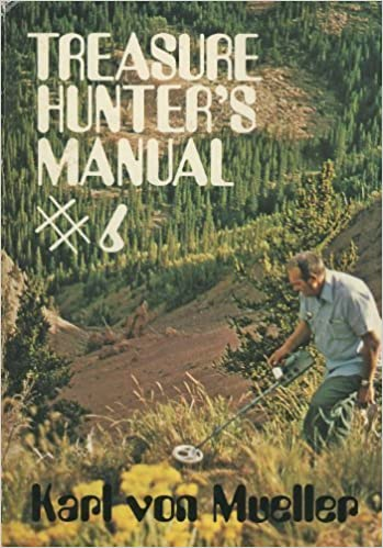 The Treasure Hunter S Manual 6 Karl Von Mueller