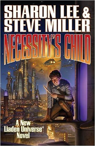 Necessity's Child (Liaden Universe): Lee, Sharon, Miller, Steve:  9781476736310: Amazon.com: Books