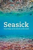 Seasick, Alanna Mitchell, 0226532585