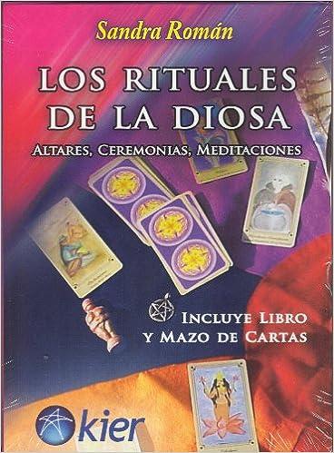RITUALES DE LA DIOSA, LOS ALTARES, CEREMONIAS, MEDITACIONES ...