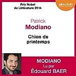 Chien de printemps | Patrick Modiano