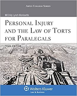 Book By Emily Lynch Morissette - Personal Injury & the Law of Torts for Paralegals, Third Edition (3rd Edition) (2013-11-20)