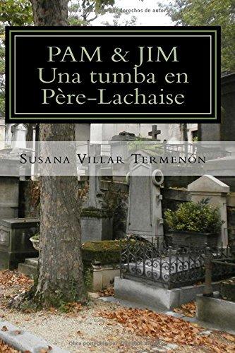 Descargar Libro Pam & Jim. Una Tumba En Pere-lachaise Susana Villar Termenon