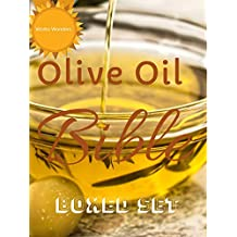 Olive Oil Bible: Olive Oil: The Miraculous Advantages: How can olive oil keep you healthy.