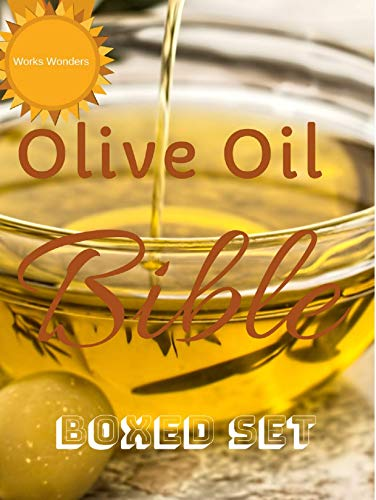 Olive Oil Bible: Olive Oil: The Miraculous Advantages: How can olive oil keep you healthy. by [Emir, Metin, Allans, Robert]