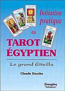 Amazon.fr - Le grand livre de l Etteilla  Tarots egyptiens - E San ... 64419ab0342b