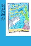 The Narwhal and Too Much Wasabi by ben boyarko (2013-03-08)