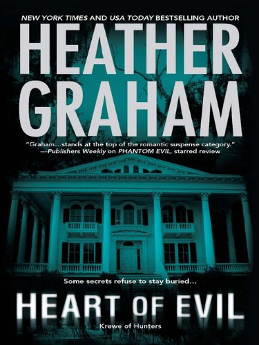 Heart of Evil: Book 2 in Krewe of Hunters ()