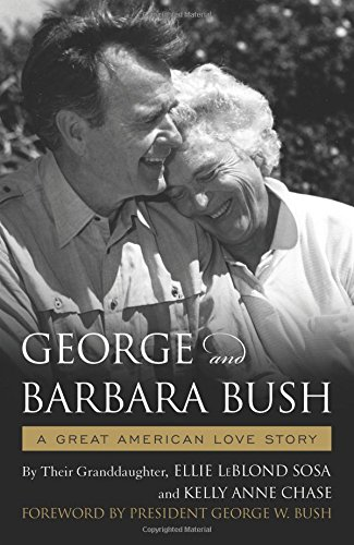 George & Barbara Bush: A Great American Love Story cover