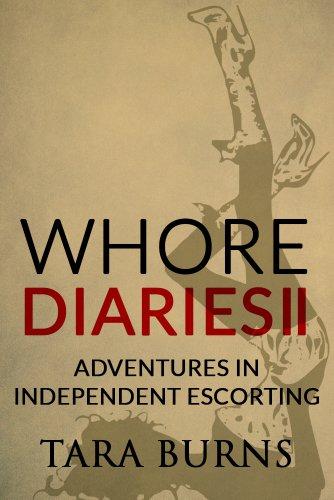 Whore Diaries II: Adventures in Independent Escorting