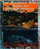 The Pulsifer Saga : Third Deluxe Illustrated Edition, Mott, Wm. Micheal, 0985599103