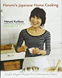 Harumi s Japanese Home Cooking: Simple, Elegant Recipes for Contemporary Tastes