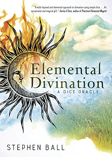 Elemental divination a dice oracle kindle edition by stephen ball elemental divination a dice oracle by ball stephen fandeluxe Images