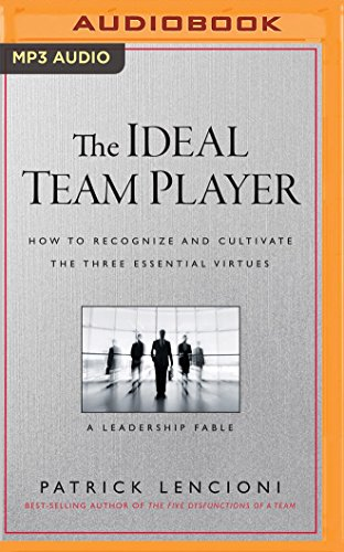 Price comparison product image The Ideal Team Player: How to Recognize and Cultivate the Three Essential Virtues: A Leadership Fable