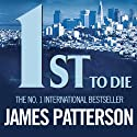 1st to Die: The Women's Murder Club, Book 1 Audiobook by James Patterson Narrated by Pat Star