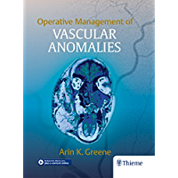 Operative Management of Vascular Anomalies