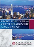Global Portfolio and Client Relationship Management, Hong Kong Institute of Bankers Staff, 0470827734