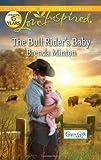 The Bull Rider's Baby (Love Inspired)
