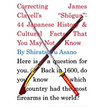 """Correcting James Clavell's """"Shogun"""": 44 Japanese History & Cultural Facts That You May Not Know"""