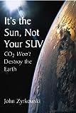 It's the Sun, Not Your SUV, John Zyrkowski, 1587313766