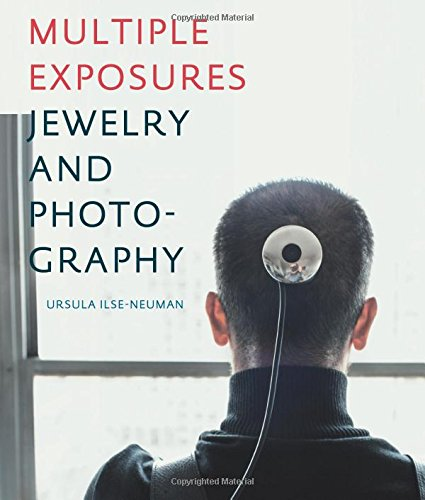(Multiple Exposures: Jewelry and Photography)