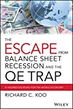 The Escape From Balance Sheet Recession and the Qetrap: A Hazardous Road for the World Economy