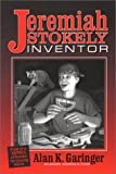 Jeremiah Stokely, Inventor, Alan Garinger, 1578601053