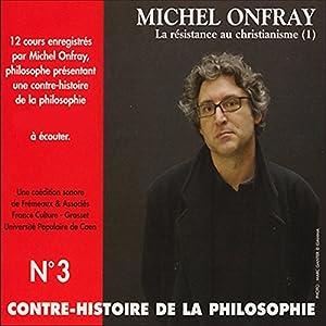 Contre-histoire de la philosophie 3.2 Discours