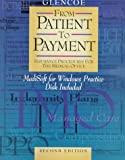 From Patient to Payment : Insurance Procedures for the Medical Office, Collins, Rhonda and Newby, Cynthia, 0028019881