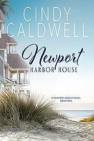 Newport Harbor House (The Newport Beach Series Book 1) (English Edition)
